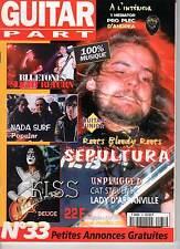 """GUITAR PART #33 """"Sepultura,Bluetones,Nada Surf,Kiss"""" (REVUE)"""