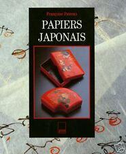 PAPIERS JAPONAIS par Françoise PAIREAU = relié / közo