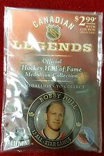 "*BOBBY HULL*  Hall of Fame Medallion 2004  ""Unopened"""
