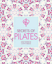 Secrets of Pilates by Sally Searle, Cathy Meeus (Paperback, 2017)
