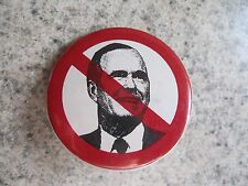 Vintage (1980's) Metal Pinback - Just Say No to George H. W. Bush for President