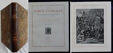 J/ LES SAINTS ÉVANGILES Abbé Glaire (illustrations) Goupil 1899 (Tomes 1 + 2)