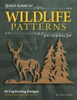 North American Wildlife Patterns for the Scroll Saw: 61 Captivating Designs for