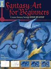 Fantasy Art for Beginners: Create Fantasy Beings, New, Books, mon0000148393