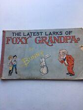 The LATEST  LARKS of FOXY GRANDPA 1905 by Bunny