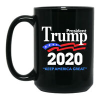 Trump 2020 Keep America Great Reelect President Donald Trump - Black Coffee Mug