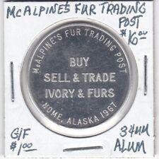 Token - Nome, AK - McAlipine's Fur Trading Post - 1967 - G/F $1 - 34 MM Aluminum
