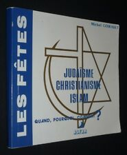 Les Fêtes : Judaïsme, Christianisme, Islam