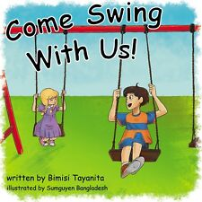 "Come Swing With Us!    Funniest ""Children's Book"" ever written."