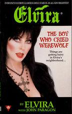 Elvira, Mistress of the Dark 'The Boy Who Cried Werewolf' Paperback Book (1998)