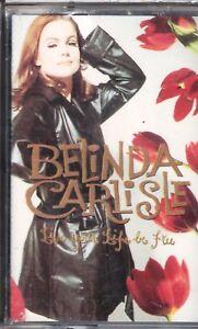 MUSICASSETTA BELINDA CARLISLE LIVE YOUR LIFE BE FREE MUSICAL CASSETTE NEW SEALED