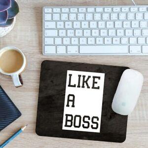 Like a Boss Mouse Mat Pad 24cm x 19cm