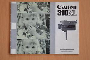 Canon 310 XL Super 8 Filmkamera, Gebrauchsanweisung
