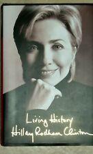 Hillary Rodham Clinton Signed Living History Hardback Book