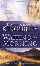 Waiting for Morning (Forever Faithful) by Karen Kingsbury
