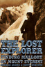 The Lost Explorer: Finding Mallory on Mount Everest by Conrad Anker: Used