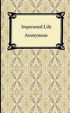NEW Impersonal Life by Anonymous