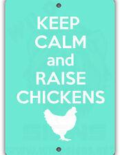 Raise Chickens Indoor/Outdoor Aluminum No Rust No Fade Coop Sign