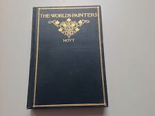 The World's Painters And Their Pictures - Deristhe Hoyt - 1898 - Illustrated