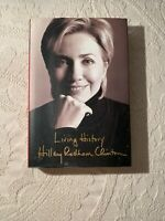 Living History by Hillary Rodham Clinton-2003- 1st Edition