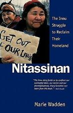 Nitassinan by Marie Wadden (2001, Paperback)