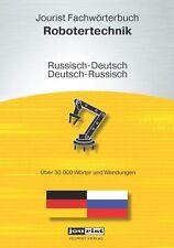 Jourist Fachwörterbuch Robotertechnik Russisch-Deutsch, Deutsch-Russisch (2011)