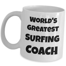 World Greatest Surfing Coach Coffee Mug Gift Cup Sport Trainer Mentor Instructor