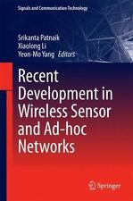 Signals and Communication Technology Ser.: Recent Development in Wireless...