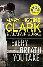 Every Breath You Take by Mary Higgins Clark, Alafair Burke (Hardback, 2017)