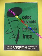 RARO SPARTITO SINGOLO Colpo di vento Briscola Trota 1963 VESTA C. LOI no cd lp