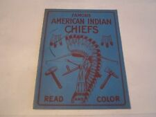 1951 FAMOUS AMERICAN INDIAN CHIEFS READ AND COLOR BOOKLET - TUB NNN