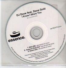 (CQ74) DJ Dove ft Dana Gold, I Know I Want You - 2006 DJ CD