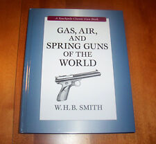 GAS AIR AND SPRING GUNS OF THE WORLD Gun Firearms Firearm Air-Rifle Book NEW