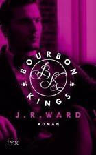 Bourbon Kings von J. R. Ward (2017, Taschenbuch)