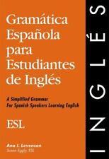 English Grammar: Gramatica Espanola para Estudiantes de Ingles by Susan Eggly...