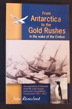 John Ramsland - From Antarctica To The Gold Rushes - Alexander Smith Explorer