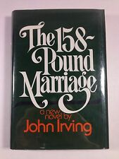 THE 158 POUND MARRIAGE  by John Irving - 1st/1st HCDJ VG 1974 - Garp