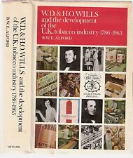 W.D.& H.O. WILLS & The Development of the UK Tobacco Industry 1786-1965 Alford