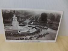 Coronation Procession 1911 – passing the Queen Victoria Memorial RP Postcard