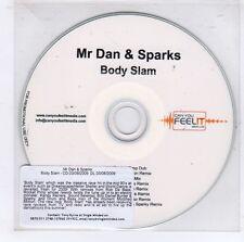 (GJ645) Mr Dan & Sparks, Body Slam - 2009 DJ CD