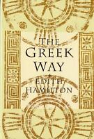 THE GREEK WAY by Edith Hamilton FREE SHIPPING paperback book ancient Greece