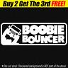BOOBIE BOUNCER Vinyl Decal Sticker Fits Jeep 4x4 Wrangler CJ YJ TJ JK JL Funny