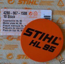 Genuine Stihl HL95 modello Targa Nome Badge 4280 967 1508 rintracciati POST