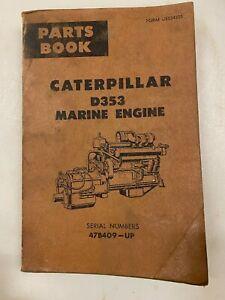 Caterpillar D353 Marine engine parts manual. Genuine Cat book.