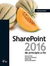 Sharepoint 2016 de Principio a Fin by Juan Carlos Gonzalez, Gustavo Velez and...