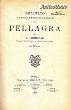 TRATTATO PROFILATTICO E CLINICO DELLA PELLAGRA di Cesare Lombroso 1892 Bocca *