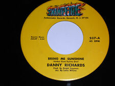 DANNY RICHARDS VG++ Bring Me Sunshine 45 By The Time I Get To Phoenix Swampfire