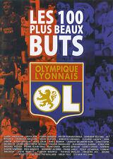 Les 100 plus beaux buts de l'Olympique Lyonnais (DVD)