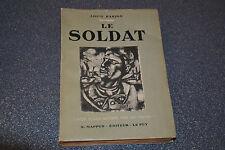 LE SOLDAT / LOUIS BARJON / X. MAPPUS (J2)