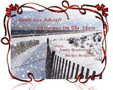"Randy Lee Ashcraft ""Christmas on the Shore"" Christmas CD"